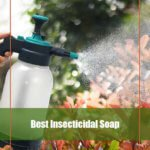 7 Best Organic Insecticidal Soap for 2020 [Reviews & Guide]
